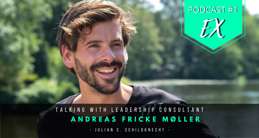 Leadership Consultant Andreas Fricke Moller on Employee Experience EX
